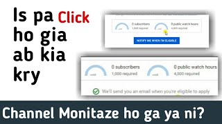 Is Pa Click Ho Gia Ab Kia Kry || Channel Monitaize Ho Ga Ya Ni? ||Urdu/Hindi