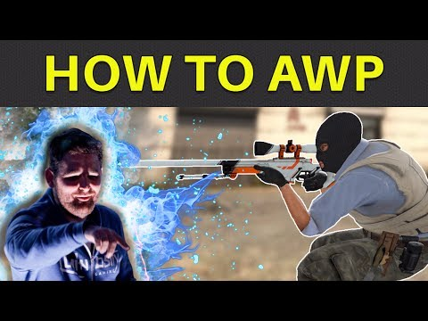 CS:GO 101 - How to AWP [Guide/Tutorial]