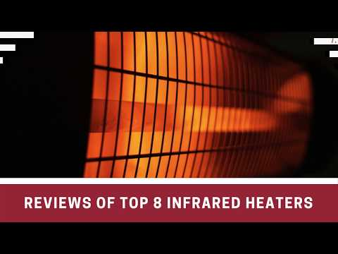 Best Infrared Heater - Review of the Top 8 Best Value Brands