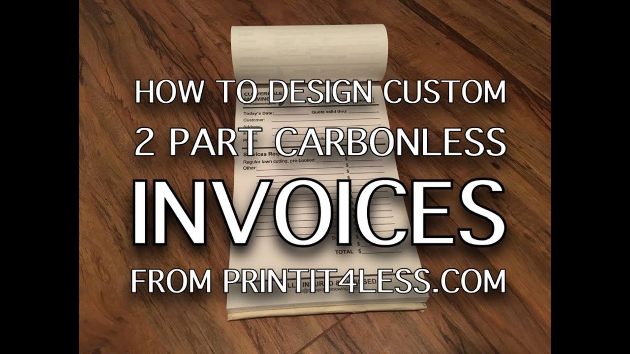 Custom Carbonless Part Invoices From Printitlesscom YouTube - 2 part invoices