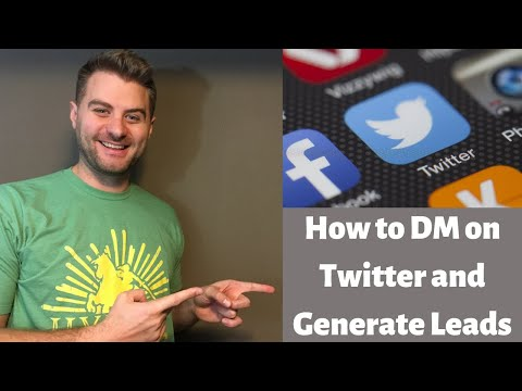 How To DM On Twitter In 2019 And Get Traffic And Leads For Your Business