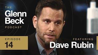 Ep. 14 Dave Rubin   The Glenn Beck Podcast