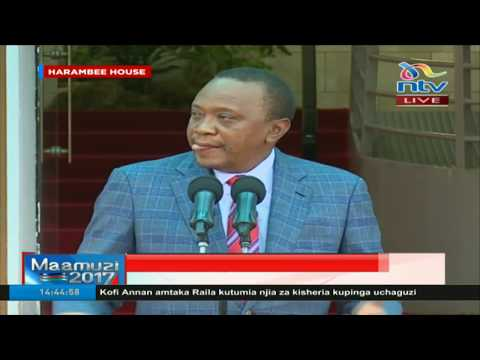 Uhuru urges Nasa to take the right channels to address elections disputes