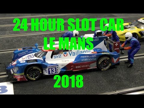 24 Hour slot car Le Mans 2018