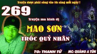 Truyện ma pháp sư - Mao Sơn tróc quỷ nhân [ Tập 269 ] Đánh Tinh Túc Hải - Quàng A Tũn