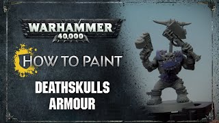 How to Paint: Deathskulls Armour