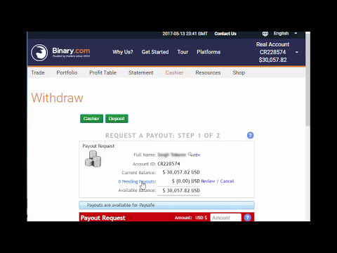 Withdrawing money from binary.com. +$50,000 For April 2017