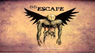 Download 55 Escape - Addiction [Angels & Demons] MP3 song and Music Video