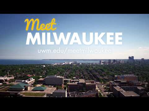 Meet Milwaukee: Discover Your UWM