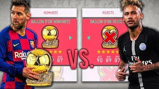 Ballon D'Or NOMINEES vs. Ballon D'Or REJECTS! - FIFA 20 Career Mode