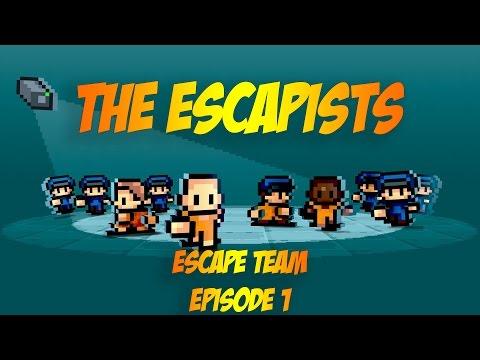 THE ESCAPISTS - ESCAPE TEAM | EPISODE 1 |