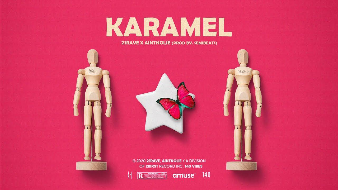21Rave x Aintnolie - Karamel (prod. Semibeats)