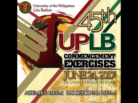 45th UPLB Commencement Exercises