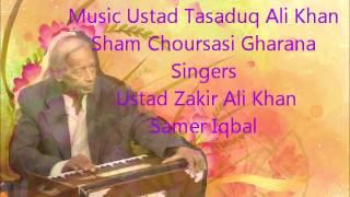 Music Ustad Tasaduq Ali Khan Singers Ustad Zakir Ali Khan Samer Iqbal hft