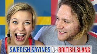 Swedish Sayings Vs British Slang | Cat Peterson & Dave Cad