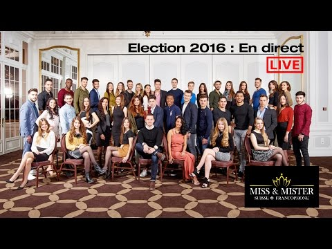 Election Miss & Mister Suisse Francophone 2016