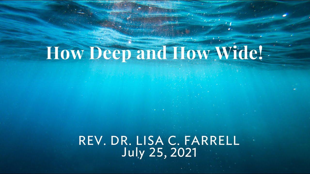 How Deep & How Wide