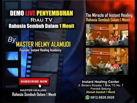 Rahasia Sembuh 1 Menit, Helmy Alamudi (0812.8929.0920) Demo Live @Riau TV, Pekan Baru