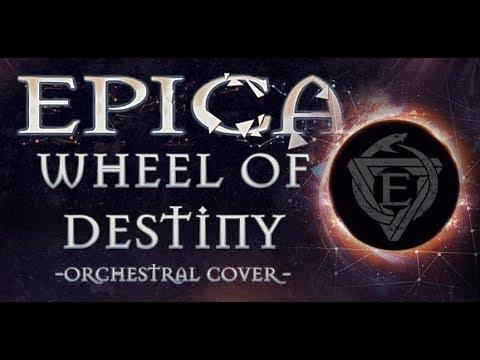 EPICA - Wheel of Destiny (Orchestral Cover)