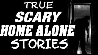 6 True Scary Home Alone Stories