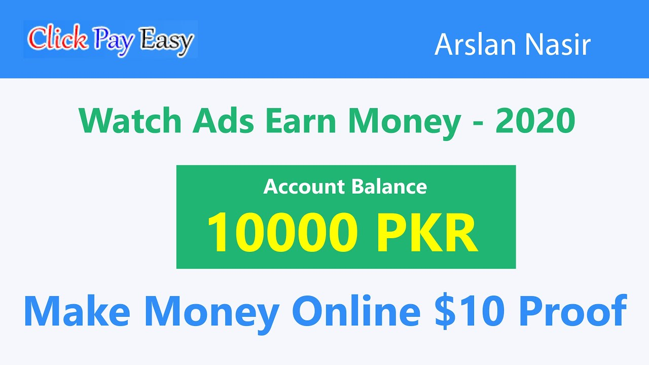 Click Pay Easy - Make Money Online 2020   Watch Ads Earn Free Usd ...