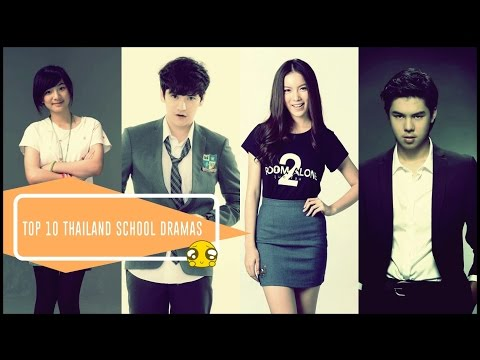 Top 10 Thailand School Dramas