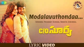 Modalavuthondaa Lyric | C/O. Surya | D. Imman | Sundeep, Mehreen Pirzada | Suseenthiran