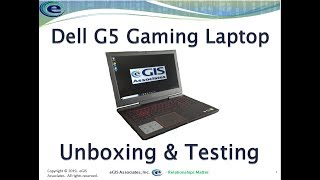 Dell G5 Gaming Laptop Unboxing and Testing