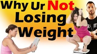 Why am I NOT LOSING WEIGHT | Best Way to Lose Weight After a Plateau | Why Can't I Lose weight