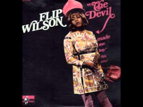 Flip Wilson - The Devil made me buy this dress!