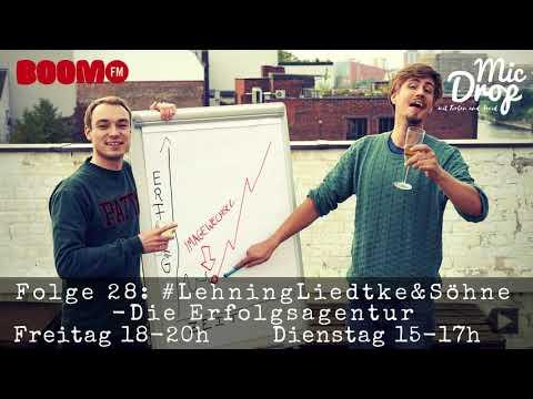 MicDrop Episode 28: #LehningLiedtke&Söhne - Die Erfolgsagentur   29.09.17