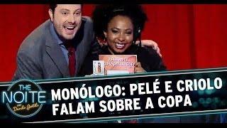 Monólogo: Pelé e Criolo falam sobre a Copa do Mundo