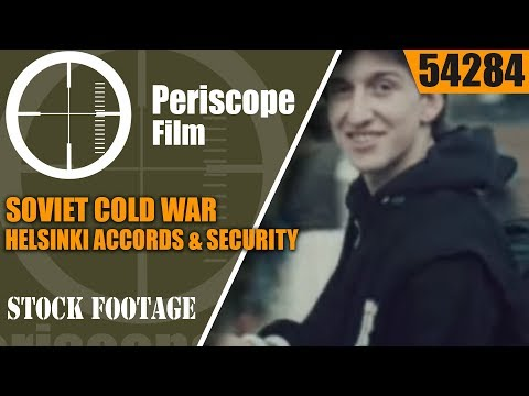 SOVIET COLD WAR HELSINKI ACCORDS & SECURITY AND COOPERATION IN EUROPE FILM  54284