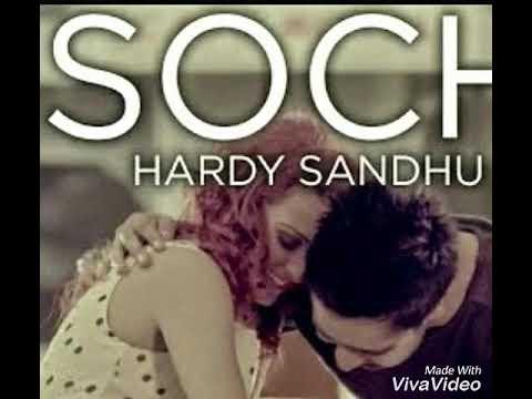 WhatsApp love status ! Soch by Hardy Sandhu!