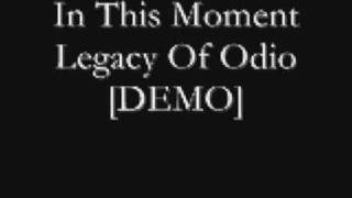 In This Moment - Legacy Of Odio (Demo)