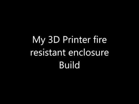My 3D Printer fire resistant enclosure build