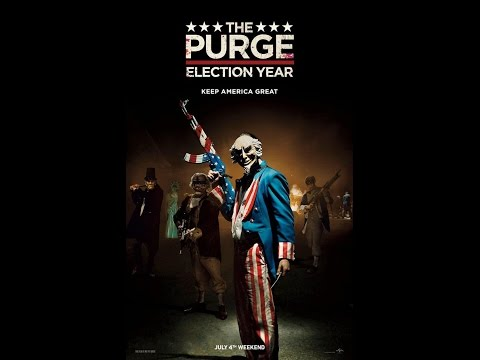 The Purge: Election Year (2016) Review/Rant
