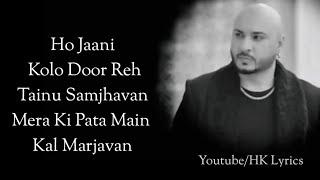 Main Baarish Ka Mausam Hu Full Song With Lyrics B Praak | Kuch Bhi Ho Jaaye B Praak