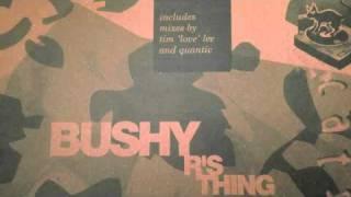 bushy - r
