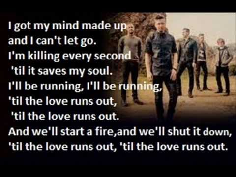 til the love runs out (One Republic)
