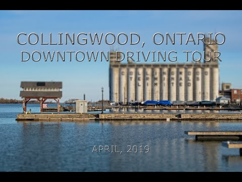 Collingwood, Ontario: Downtown Driving Tour (April, 2019)