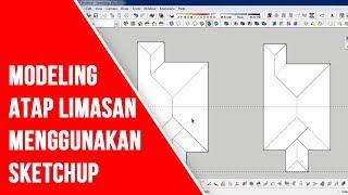 Melatih Ketrampilan SketchUp: Modeling Atap Limasan
