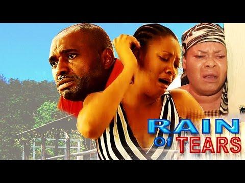 Rain of Tears   Latest Nigerian Nollywood Movies