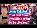 Capture de la vidéo Lenny Zakatek Talks Alan Parsons Project & 'i Wouldn't Want To Be Like You'