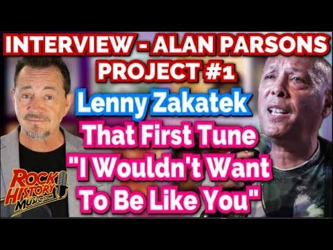 Lenny Zakatek Talks Alan Parsons Project & 'I Wouldn't Want To Be Like You'