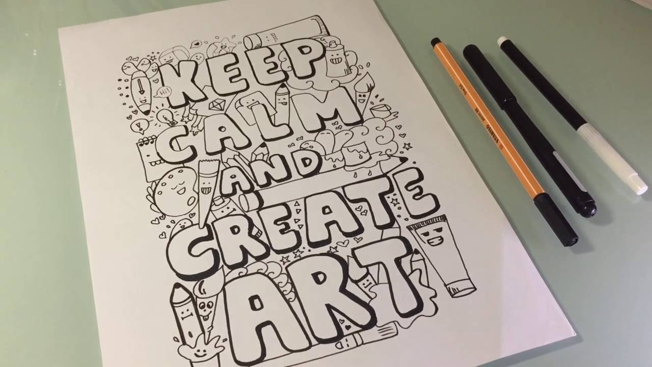 how i doodle keep calm and create art youtube