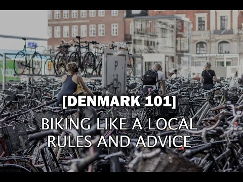 Denmark 101 - Biking Like A Local (Rules and Advice) - Ep. 34
