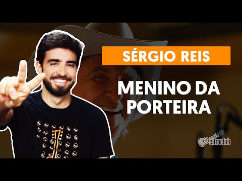 MENINO DA PORTEIRA - Sérgio Reis  simplificada  Como tocar no violão
