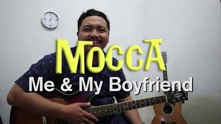 Tutorial Mocca - Me & My Boyfriend Tutorial Gitar Chord