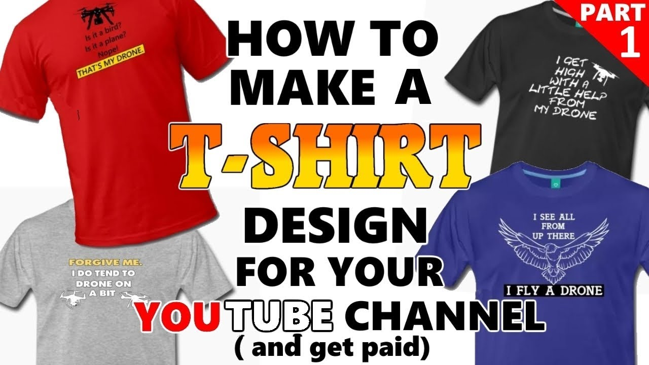 How To Make A Creative T Shirt Design For Your Youtube Channel And